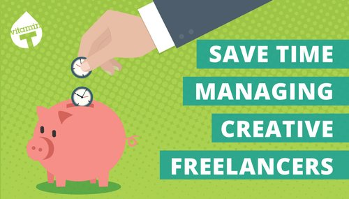 Infographic: Save Time Managing Creative Freelancers image