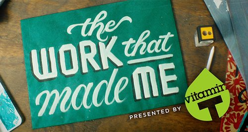 The Work That Made Me: A New Video Series With Top Creatives image